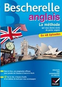 Wilfrid Rotgé - Bescherelle Anglais La méthode - Méthode d'anglais : débutants - niveau intermédiaire.
