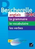 Wilfrid Rotgé et Michèle Malavieille - Pack Bescherelle anglais en 3 volumes - La grammaire, le vocabulaire, les verbes.