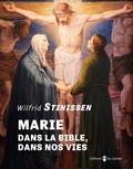 Wilfrid Stinissen - Marie - Dans la Bible, Dans notre vie.