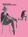 Wilfride Piollet - Aventure des barres flexibles.