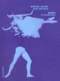 Wilfride Piollet et Jean Guizerix - Giselle par Théophile Gautier.