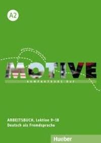 Wilfried Krenn et Herbert Puchta - Motive Kompaktkurs Deutsch als Fremdsprache A2 - Arbeitsbuch, Lektion 9-18. 1 CD audio MP3