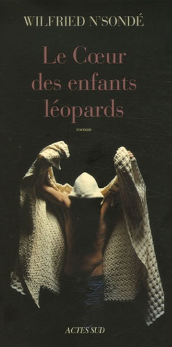 Le Coeur des enfants léopards