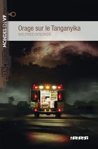 Wilfried N'Sondé - Orage sur le Tanganyika niv. B1 - Ebook.