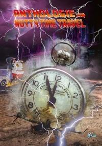 Forum télécharger des ebooks gratuits Nutty Time Travel par Wilfried Renaut, Judith Pradal, Pierre Gasco, Gillian Brousse, Laure Awenydd FB2 PDB DJVU 9791034203260 (French Edition)