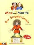 Wilhelm Busch et Heinrich Hoffmann - Max und Moritz & Der Struwwelpeter.