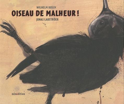 Wilhelm Busch - Oiseau de malheur !.