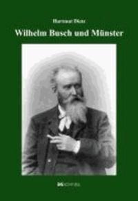 Wilhelm Busch und Münster.