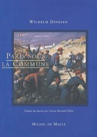 Wilhelm Dinesen - Paris sous la Commune.