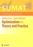 Wilhelm Forst et Dieter Hoffmann - Optimization - Theory and Practice.