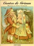 Wilhelm Grimm et  Gaudasinska - Contes de Grimm.