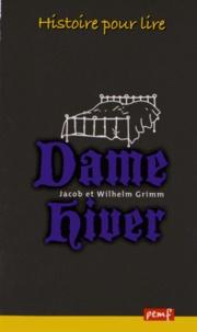 Wilhelm Grimm et Jacob Grimm - Dame Hiver.