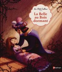 Wilhelm Grimm et Julie Faulques - La Belle au Bois dormant.