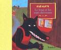 Wilhelm Grimm et Véronique Mazière - Le loup et les sept chevreaux.