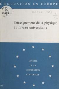 Wilhelm Hanle et Arthur Scharmann - L'enseignement de la physique au niveau universitaire.