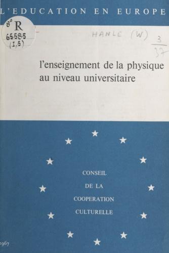 L'enseignement de la physique au niveau universitaire