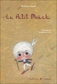Wilhelm Hauff - Le Petit Mouck.