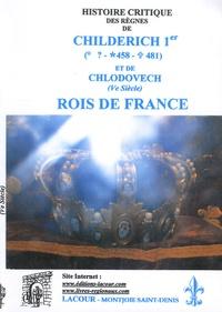 Histoire critique des règnes de Childerich Ier (458-481) et de Chlodovech (Ve siècle), rois de France.pdf