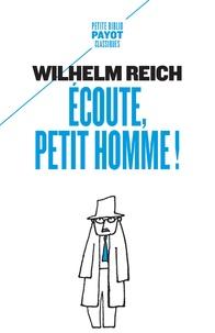 Wilhelm Reich et William Steig - Ecoute, petit homme !.