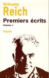Wilhelm Reich - Premiers écrits - Volume 1.