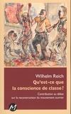 Wilhelm Reich - Qu'est-ce que la conscience de classe ?.