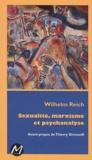 Wilhelm Reich - Sexualité, marxisme et psychanalyse.