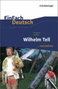 Wilhelm Tell. EinFach Deutsch ...verstehen.