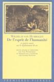 Wilhelm von Humboldt - De l'esprit de l'humanité - Et autres essais sur le déploiement de soi.