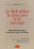 Wilhem Damour - Le droit aérien du pilote privé et de l'aéro-club.