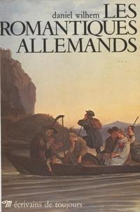 Wilhem - Les Romantiques allemands.