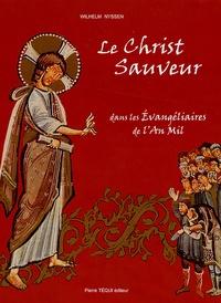 Le Christ Sauveur- Dans les évangéliaires de l'An Mil - Wilhem Nyssen pdf epub