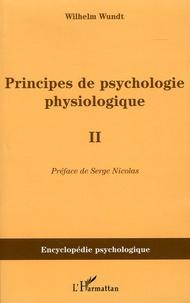 Sennaestube.ch Principes de psychologie physiologique (1874-1880) - Tome 2 Image