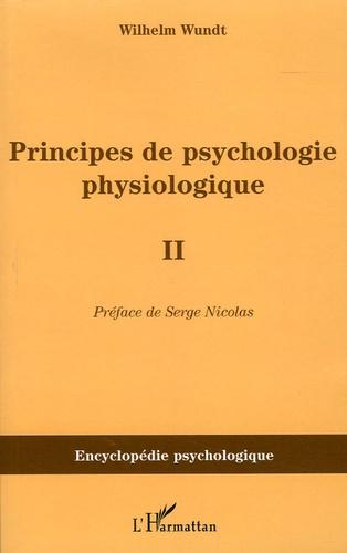 Wilhem Wundt - Principes de psychologie physiologique (1874-1880) - Tome 2.