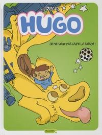 Wilizecat - Hugo Tome 5 : Je ne veux pas faire la sieste !.