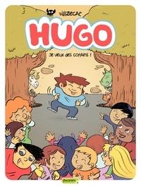 Wilizecat - Hugo Tome 6 : Je veux des copains !.