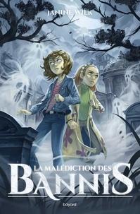 Wilk Janine - La malédiction des bannis.