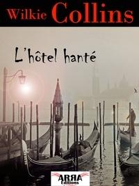 Télécharger gratuitement google books gratuitement L'hôtel hanté 9782379840180