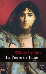 Wilkie Collins - La pierre de lune.