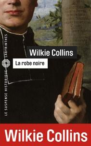 Wilkie Collins - La robe noire.