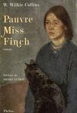 Wilkie Collins - Pauvre Miss Finch - Une histoire de famille.