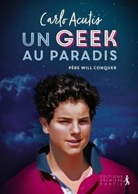 Will Conquer - Un geek au Paradis.