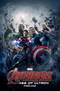 Will Corona Pilgrim et Joe Bennett - Avengers - Age of Ultron - Prélude.