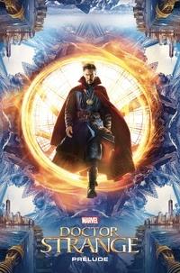 Will Corona Pilgrim et Jorge Fornés - Doctor Strange - Prelude.