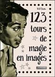 Will Dexter - 123 tours de magie en images.