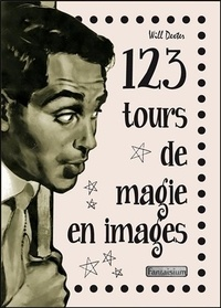 123 tours de magie en images - Will Dexter pdf epub