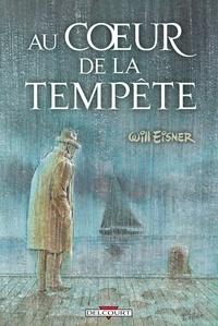 Will Eisner - Au coeur de la tempête.