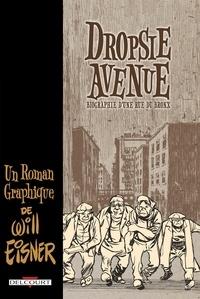 Will Eisner - Dropsie Avenue.
