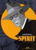 Will Eisner - Le Spirit Tome 1 : (2 juin 1940 / 25 août 1940).