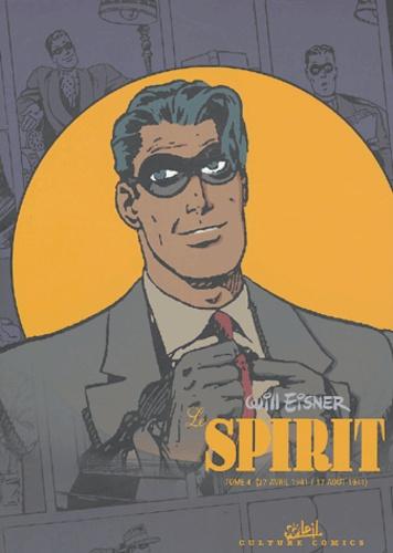 Will Eisner - Le Spirit Tome 4 : (27 avril 1941 / 17 août 1941).