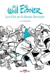 Will Eisner - Les Clés de la Bande Dessinée - Volume 2, La Narration.